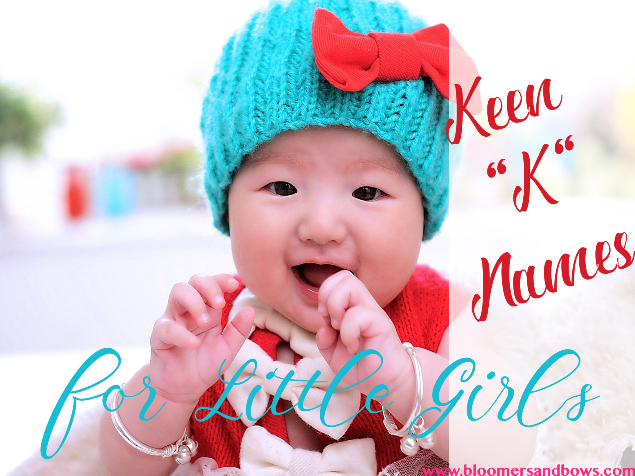 """Beautiful Baby Names that start with the left """"k"""" Bloomers and Bows. www.bloomersandbows.com"""