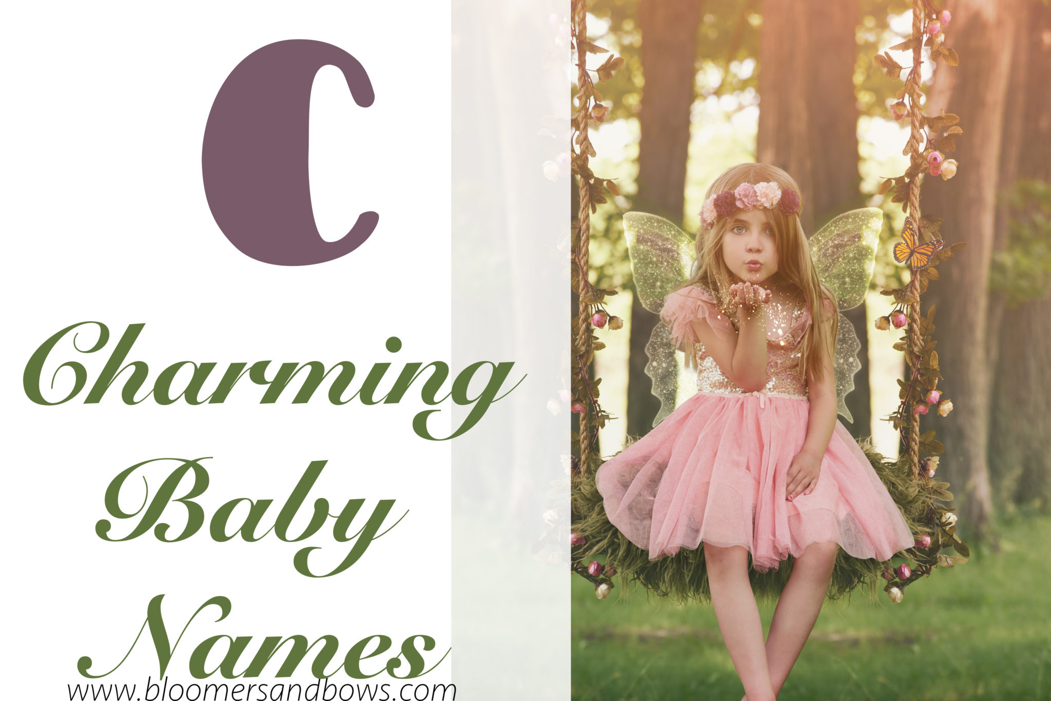 Charming Names For Little Girls with the Letter C | Bloomers and Bows | www.bloomersandbows.com