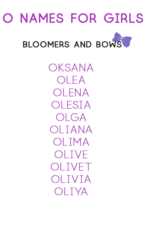 O Names for Girls | Bloomers and Bows | Baby Name Lists
