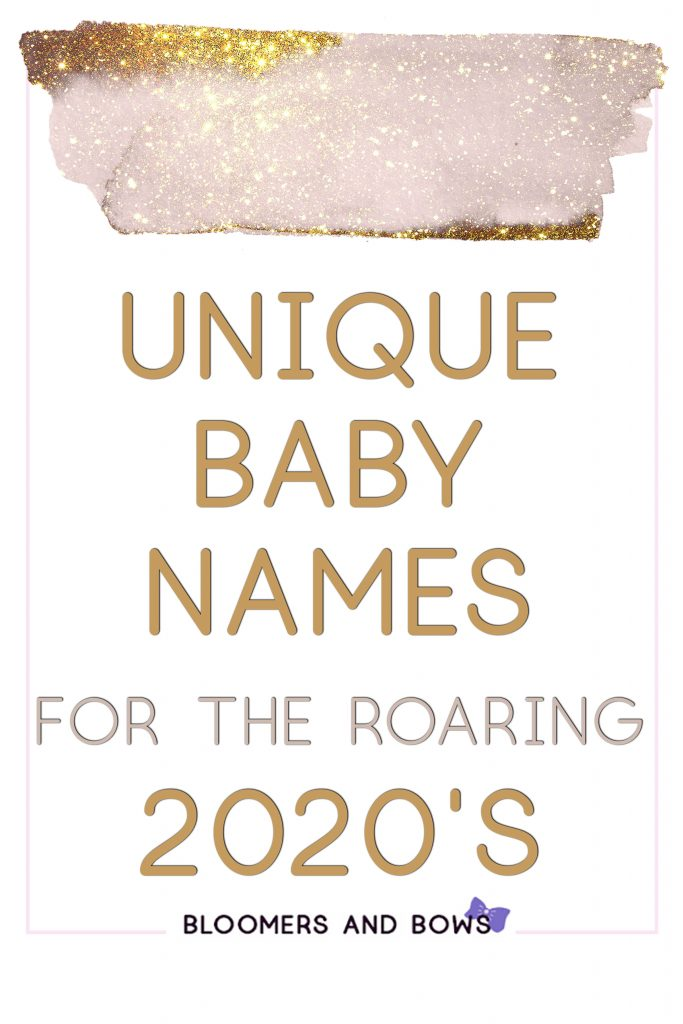 Unique Baby Girl Names for the Roaring 2020s